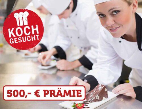 Koch* vermitteln und 500,- € bekommen!